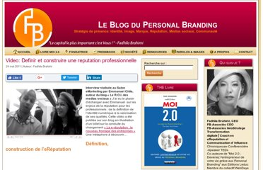 http://www.blogpersonalbranding.com/2011/05/video-definir-et-construire-une-reputation-professionnelle/