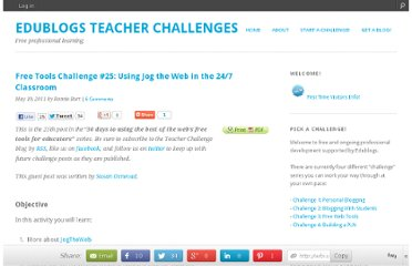 http://teacherchallenge.edublogs.org/2011/05/17/free-tools-challenge-25-using-jog-the-web-in-the-247-classroom/