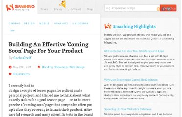 http://www.smashingmagazine.com/2011/05/24/building-an-effective-coming-soon-page-for-your-product/