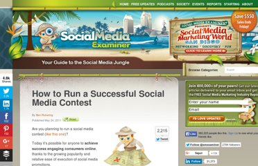 http://www.socialmediaexaminer.com/how-to-run-a-successful-social-media-contest/