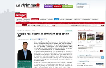 http://www.lavieimmo.com/avis-experts/google-real-estate-maintenant-tout-est-en-3d-6811.html