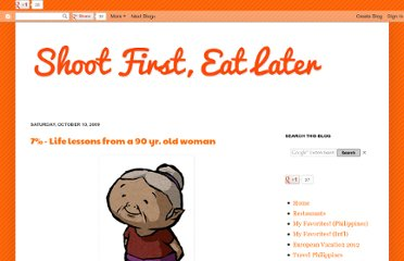 http://www.shootfirsteatlater.com/2009/10/7-life-lessons-from-90-yr-old-woman.html