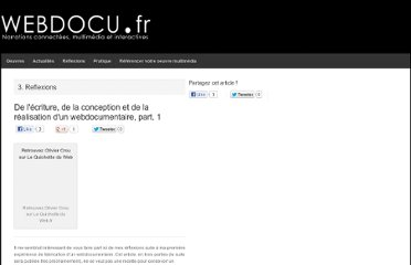 http://webdocu.fr/web-documentaire/2010/06/14/de-lecriture-de-la-conception-et-de-la-realisation-dun-webdocumentaire-part-1/