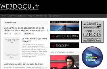 http://webdocu.fr/web-documentaire/2010/06/21/de-lecriture-de-la-conception-et-de-la-realisation-dun-webdocumentaire-part-2/