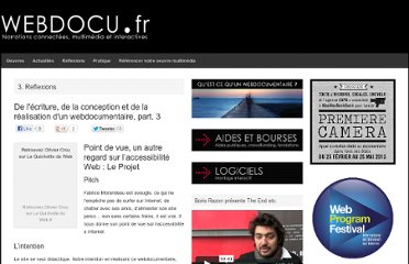 http://webdocu.fr/web-documentaire/2010/07/02/de-lecriture-de-la-conception-et-de-la-realisation-dun-webdocumentaire-part-3/