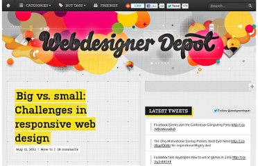 http://www.webdesignerdepot.com/2011/05/big-vs-small-challenges-in-responsive-web-design/