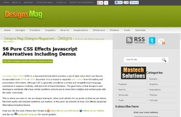 http://www.designsmag.com/2011/05/56-pure-css-effects-javascript-alternatives-including-demos/