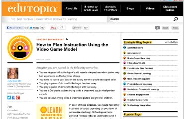 http://www.edutopia.org/blog/how-to-plan-instruction-video-game-model-judy-willis-md