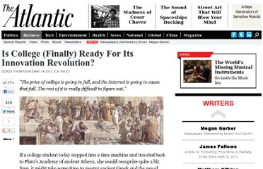 http://www.theatlantic.com/business/archive/2011/05/is-college-finally-ready-for-its-innovation-revolution/239393/