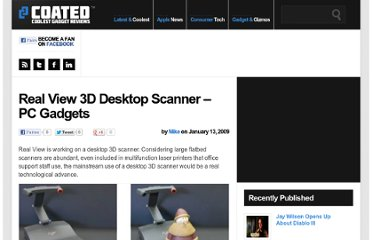 http://www.coated.com/real-view-3d-desktop-scanner-pc-gadgets/