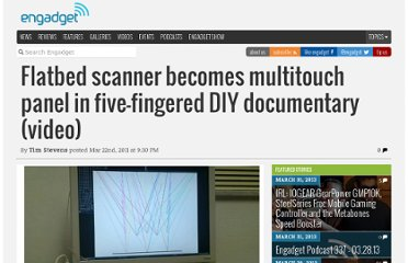 http://www.engadget.com/2011/03/22/flatbed-scanner-becomes-multitouch-panel-in-five-fingered-diy-do/