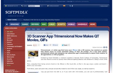 http://news.softpedia.com/news/3D-Scanner-App-Trimensional-Now-Makes-QT-Movies-GIFs-195065.shtml
