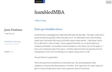 http://www.humbledmba.com/dont-give-bullshit-advice