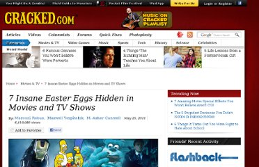 http://www.cracked.com/article_19210_7-insane-easter-eggs-hidden-in-movies-tv-shows_p2.html