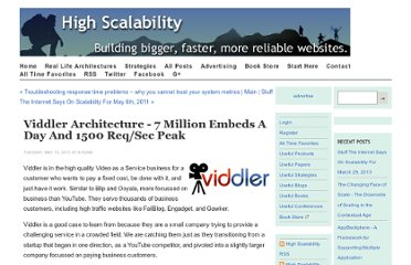http://highscalability.com/blog/2011/5/10/viddler-architecture-7-million-embeds-a-day-and-1500-reqsec.html