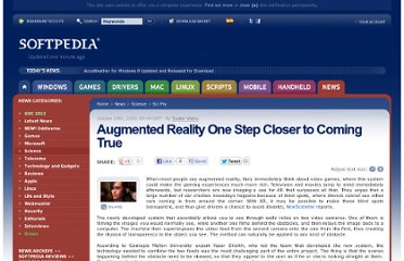 http://news.softpedia.com/news/Augmented-Reality-One-Step-Closer-to-Coming-True-125178.shtml