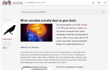 http://io9.com/5794209/what-cannabis-actually-does-to-your-brain
