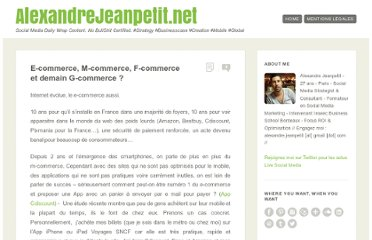 http://alexandrejeanpetit.net/2011/05/e-commerce-m-commerce-f-commerce-et-demain-g-commerce/