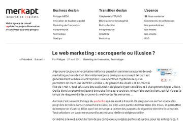 http://www.merkapt.com/entrepreneuriat/9_technologie/le-web-marketing-escroquerie-ou-illusion-5259