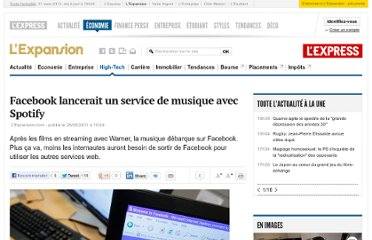 http://lexpansion.lexpress.fr/high-tech/facebook-lancerait-un-service-de-musique-avec-spotify_256181.html