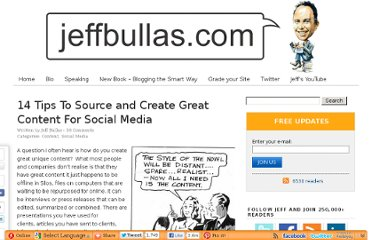 http://www.jeffbullas.com/2009/09/29/14-tips-to-source-and-create-great-content-for-social-media/
