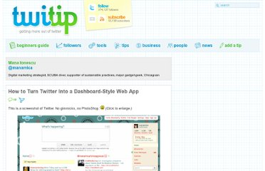 http://www.twitip.com/how-to-turn-twitter-into-a-dashboard-style-web-app/