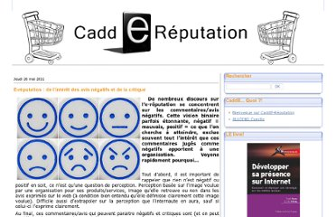http://caddereputation.over-blog.com/article-e-reputation-de-l-interet-des-avis-negatifs-et-de-la-critique-74761153.html