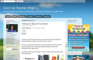 http://coolcatteacher.blogspot.com/2011/05/12-reasons-to-blog-with-your-students.html