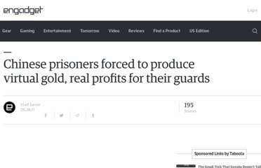 http://www.engadget.com/2011/05/26/chinese-prisoners-forced-to-produce-virtual-gold-real-profits-f/