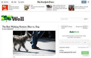 http://well.blogs.nytimes.com/2009/12/14/the-best-walking-partner-man-vs-dog/