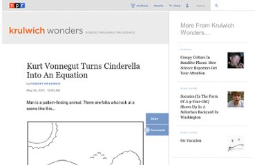 http://www.npr.org/blogs/krulwich/2011/05/26/136578241/kurt-vonnegut-turns-cinderella-into-an-equation