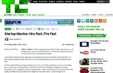 http://techcrunch.com/2011/05/26/startup-mantra-hire-fast-fire-fast/