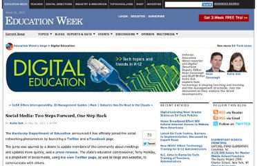 http://blogs.edweek.org/edweek/DigitalEducation/2011/05/social_media_two_steps_forward.html