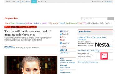 http://www.guardian.co.uk/media/2011/may/25/twitter-privacy-injunction-battle