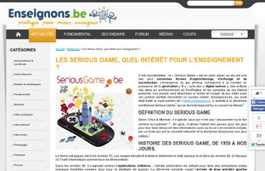http://www.enseignons.be/actualites/2011/05/26/serious-game-interet-enseignement/