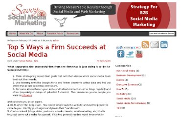 http://savvysocialmediamarketing.com/2010/02/17/top-5-ways-a-firm-succeeds-at-social-media/