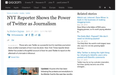 http://gigaom.com/2011/05/27/nyt-reporter-shows-the-power-of-twitter-as-journalism/