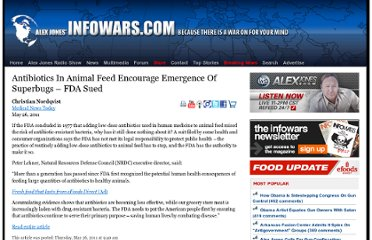 http://www.infowars.com/antibiotics-in-animal-feed-encourage-emergence-of-superbugs-fda-sued/