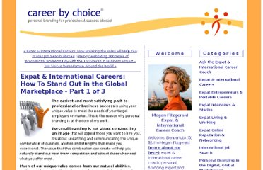 http://www.careerbychoiceblog.com/career_by_choice/2011/02/expat-careers-businesses-how-to-stand-out-in-the-global-marketplace-part-i.html