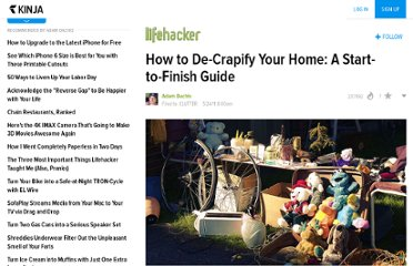 http://lifehacker.com/5804927/how-to-de+crapify-your-home