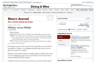 http://dinersjournal.blogs.nytimes.com/2008/12/04/whiskey-versus-whisky/