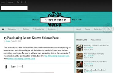 http://listverse.com/2009/08/04/15-fascinating-lesser-known-science-facts/
