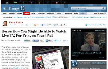 http://allthingsd.com/20110529/heres-how-you-might-be-able-to-watch-live-tv-for-free-on-your-ipad/