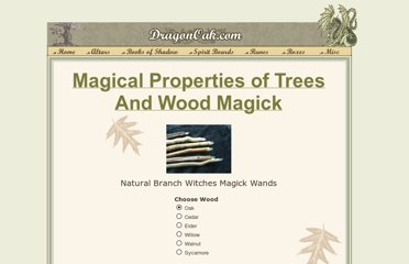 http://www.dragonoak.com/Magical-Wood-Properties.html