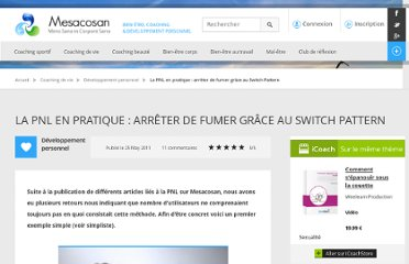 http://www.mesacosan.com/developpement-personnel/la-pnl-en-pratique-arreter-de-fumer-grace-au-switch-pattern-a606.html