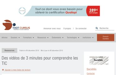 http://cursus.edu/institutions-formations-ressources/formation/10909/des-videos-3-minutes-pour-comprendre/