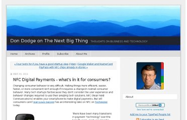 http://dondodge.typepad.com/the_next_big_thing/2011/05/nfc-digital-payments-whats-in-it-for-consumers.html