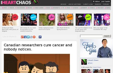 http://www.iheartchaos.com/post/5521235288/canadian-researchers-cure-cancer-and-nobody-notices
