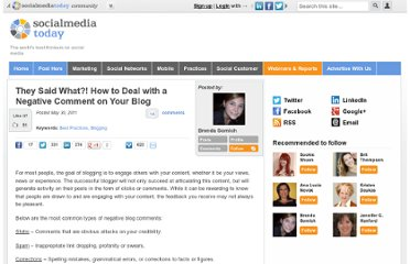 http://socialmediatoday.com/brendasomich/301032/they-said-what-how-deal-negative-comment-your-blog