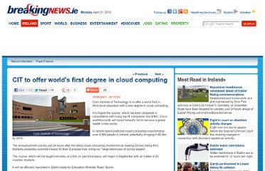 http://www.breakingnews.ie/ireland/cit-to-offer-worlds-first-degree-in-cloud-computing-507072.html